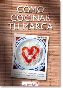 Libro Cómo cocinar tu marca - Joan Jiménez
