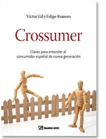 Libro Crossumer: Claves para entender al consumidor español de nueva generación