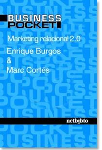 Libro Marketing Relacional 2.0 - Enrique Burgos y Marc Cortés
