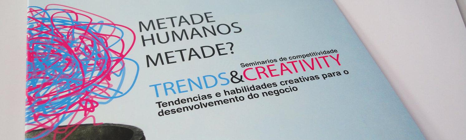 Seminario Trends & Creativity - Santiago de Compostela