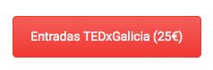Botón comprar entradas TEDxGalicia 2015