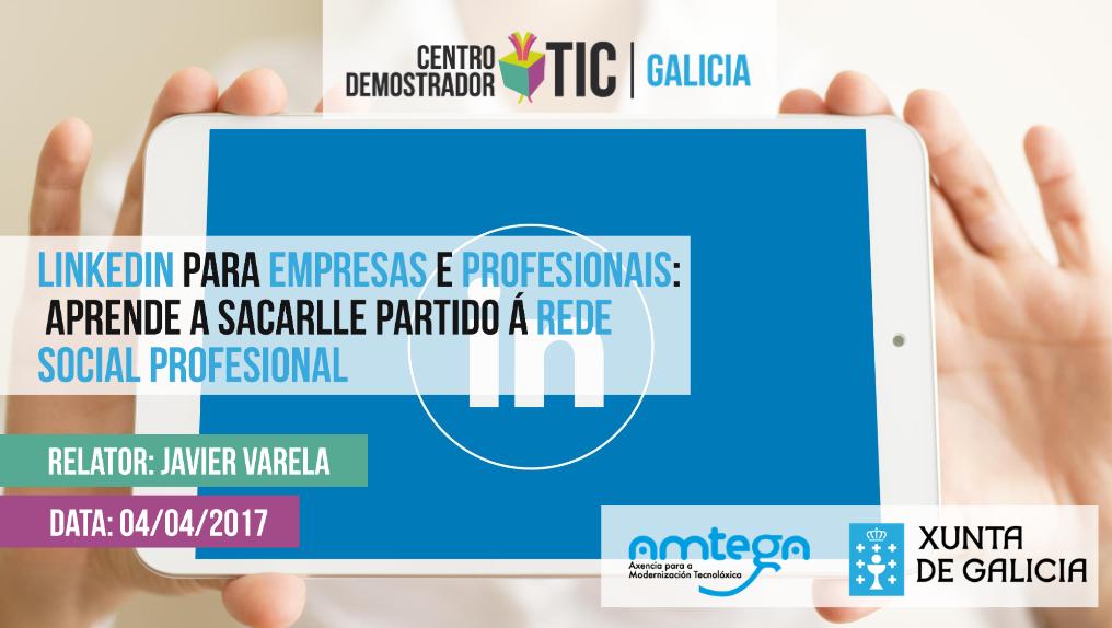 Curso Linkedin - Javier Varela - CDTIC - Santiago de Compostela