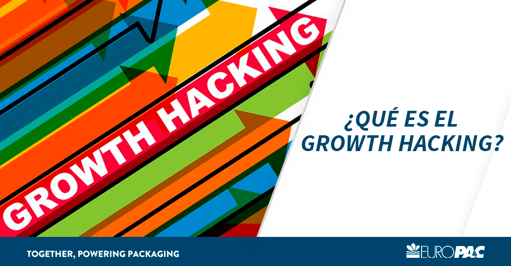 Growth Hacking - Europac - Javier Varela