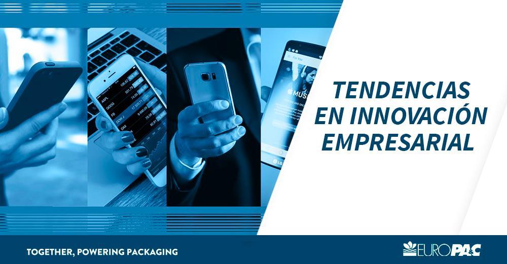 Tendencias en Innovación Empresarial - Europac - Javier Varela