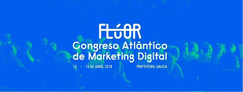 Fluor Congreso Atlantico Marketing Digital - Pontevedra
